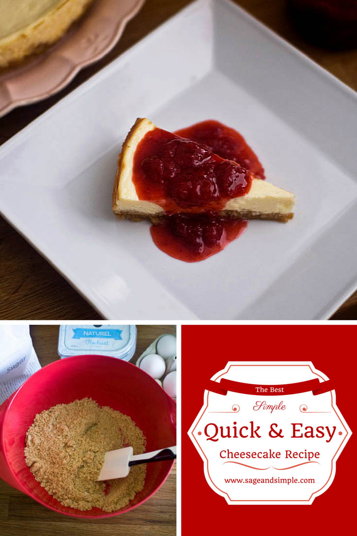 Simple Quick and Easy Cheesecake Recipe