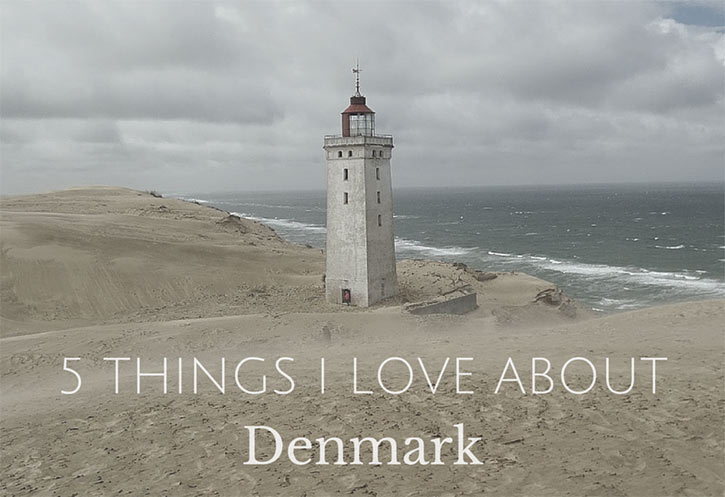 5 Things I Love About Denmark