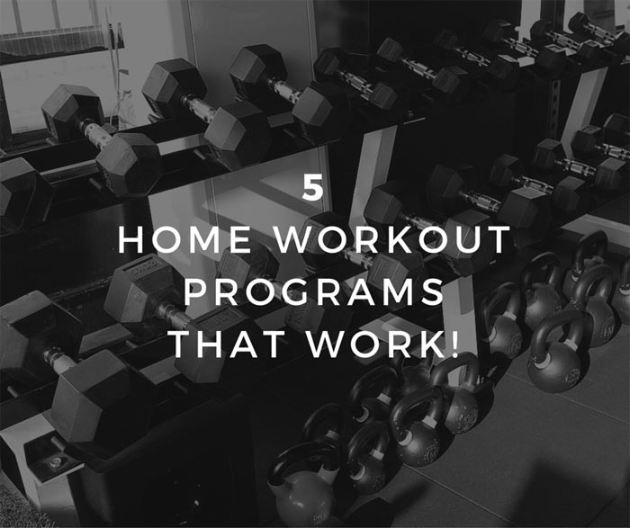 My Five Favorite Home Workout Programs That Work