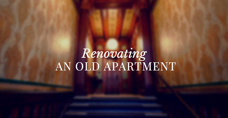 Renovating an Old Apartment