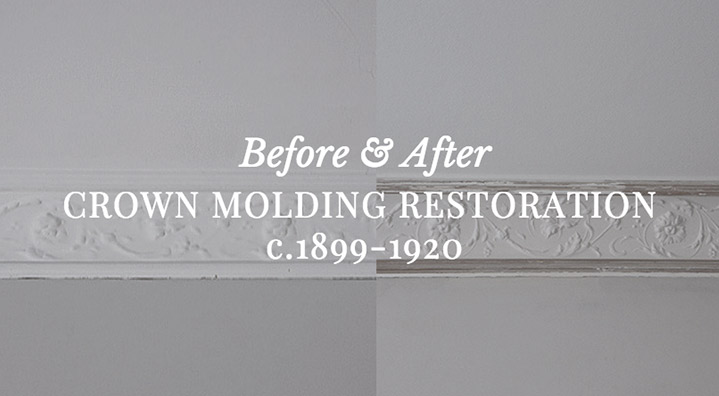 Before & After: Restoring Old Crown Molding c.1899