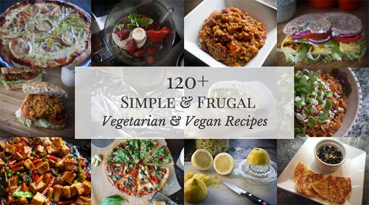 120+ Simple & Frugal Vegetarian Recipes (some vegan ones, too!)